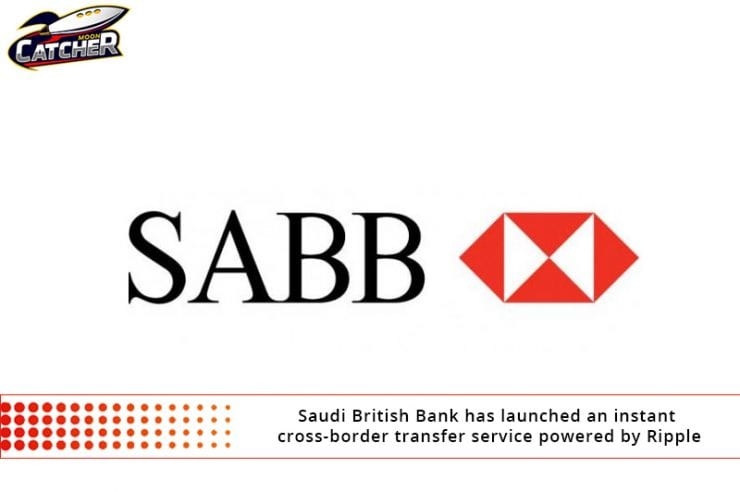 Saudi British Bank Has Launched An Instant Cross Border Transfer Service Powered By Ripple Mooncatchermeme